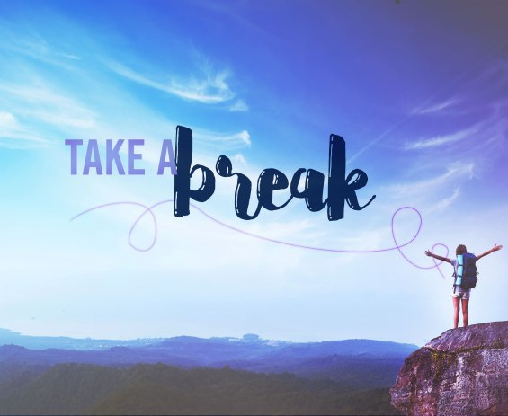 take a break.jpg
